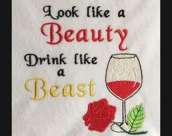 Look like a beauty drink like a beast, machine embroidery design, 4x4, 5x5, 6x6, 7x7