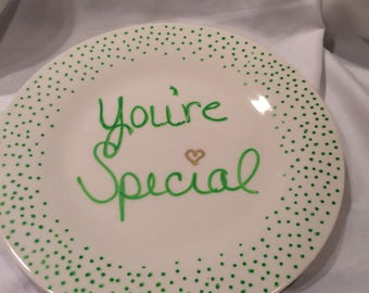 Dinner Plate  - You're Special