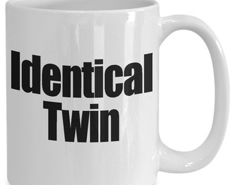 Identical Twin 2 Mug ****