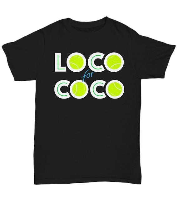 Loco for Coco Tennis Sensation Shirt for Fans Spectators Unisex Tee