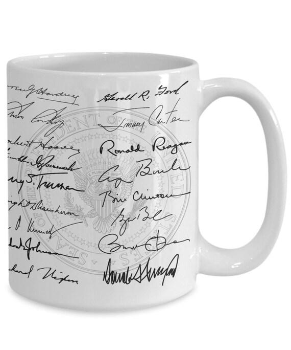 45 Presidents Signatures Mug From Washington To Trump Your Etsy