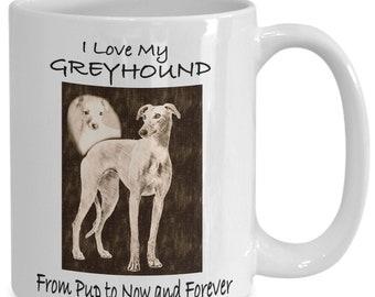 Greyhound Mug - Love Mine From Pup To Now Illustration - Adoption Pet Loss Gift 11oz or Big 15oz Sizes