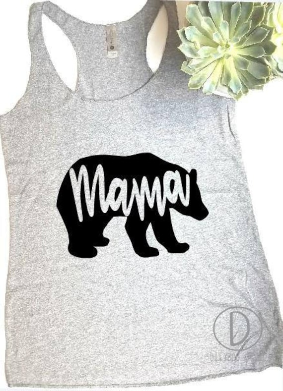 7452566b3133f Mama Bear Tank top shirt for mom mother s day gift