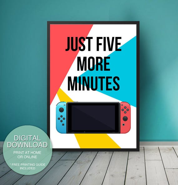 Nintendo Switch Game Room Decor Five More Minutes Printable Etsy