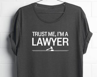 Trust Me Im A Lawyer Shirt   Lawyer Gifts   Law School Student   Lawyer Shirts   Law School   Lawyer Men's Gifts   Lawyer Men's   Graduation