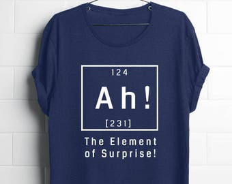 Funny chemistry shirt| gift science teacher| science gifts| science gift for him| science teacher| science shirts| funny geek| Chemistry Ah!