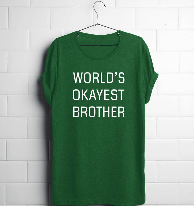 9792d1fe World's Okayest Brother Funny Brother Shirt Brother | Etsy