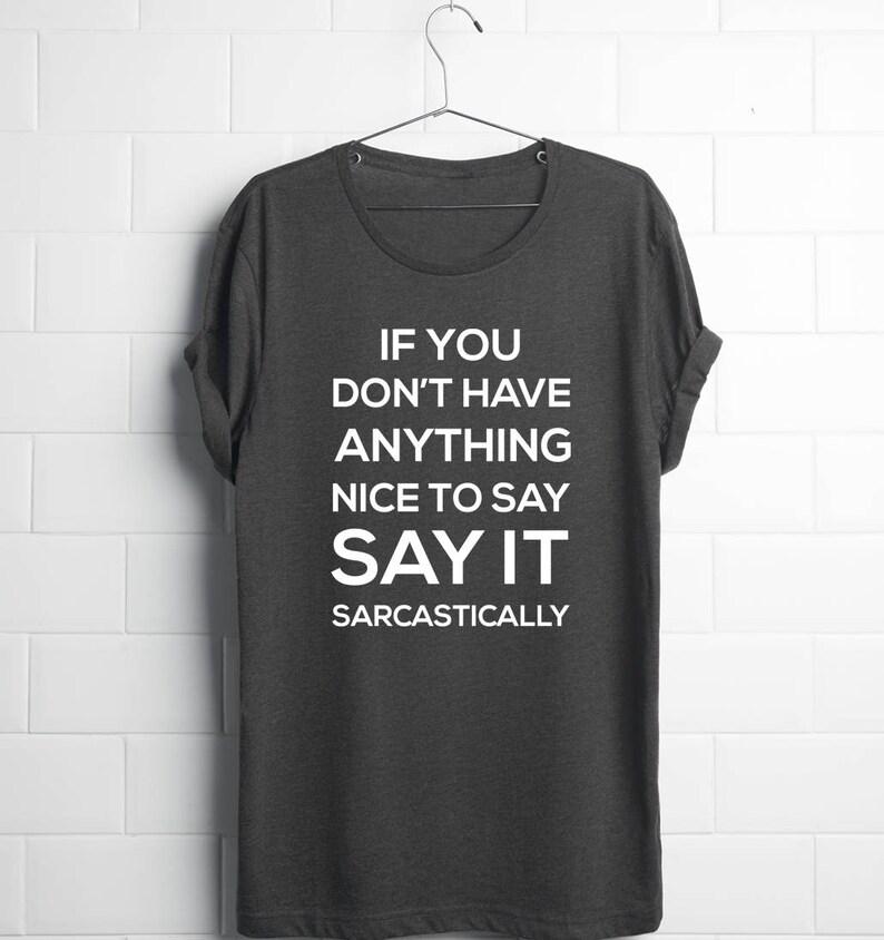 f3b981d15 Funny Sarcastic ShirtSarcastic Shirts MenSarcastic Shirts   Etsy