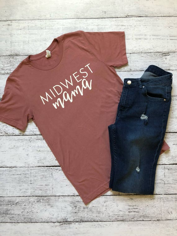 b399dc284 Midwest Mama T-Shirt / Mom Shirt / Gifts for Mom / Mothers Day | Etsy