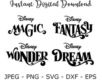 Disney Magic Fantasy Wonder Dream  Cruise SVG DXF Cut File Cricut Design Silhouette Vinyl Decal Disney Party Stencil Template Transfer Iron