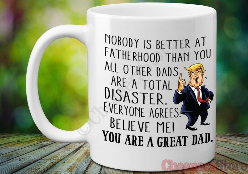 516ffb33de3 Donald Trump Fathers Day Mug Fathers Day Gifts Funny Coffee | Etsy