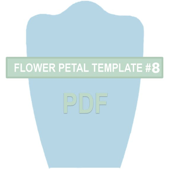 Flower Petal Template 8 PDF   Etsy