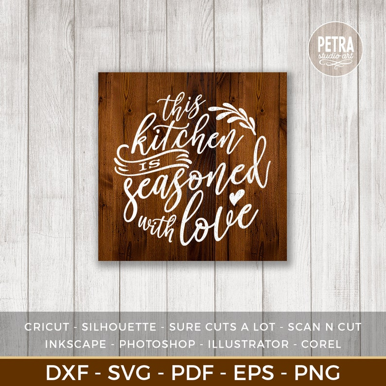Download This Kitchen is Seasoned With Love SVG Cut File. Kitchen ...