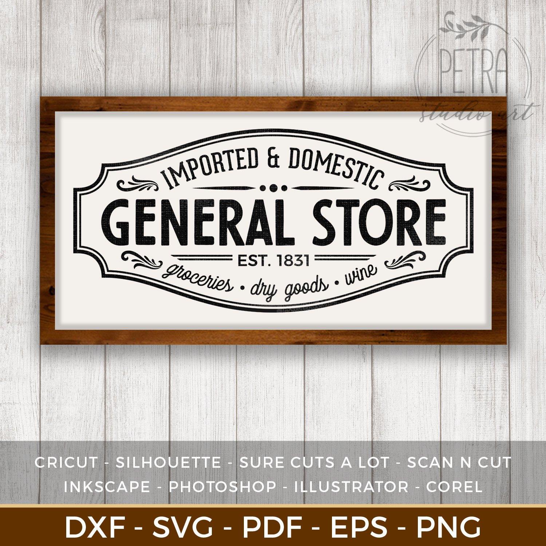 General Store Sign SVG Cut File For Vintage Rustic Home