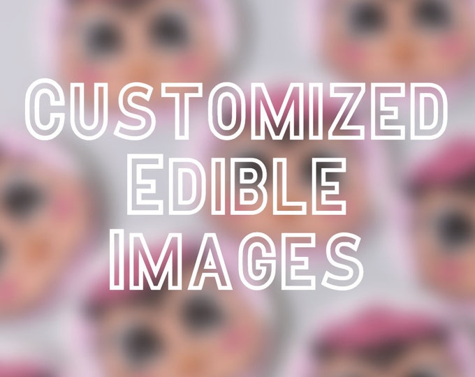 Customized Edible Images Toppers