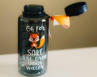 oh for fox sake bottle, Fox Water Bottle, Oh For Fox Sake Drink Your Water,  Water bottle with tracker, motivational water bottle