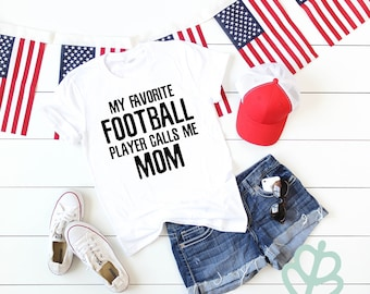 48a0db972f7be4 My favorite football player call me mom
