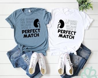 cd7f7af92 Perfect match shirt   organ transplant shirt   donor shirt   kidney  transplant shirts   matching shirts   medical shirts   organ donation
