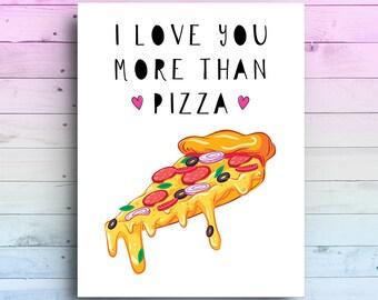 Carte de pizza | Carte de Saint Valentin pizza | Vous aime plus que la carte de Pizza | Carte d'anniversaire pizza