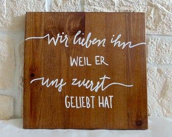 "Wooden sign ""we love it"" (handmade)"