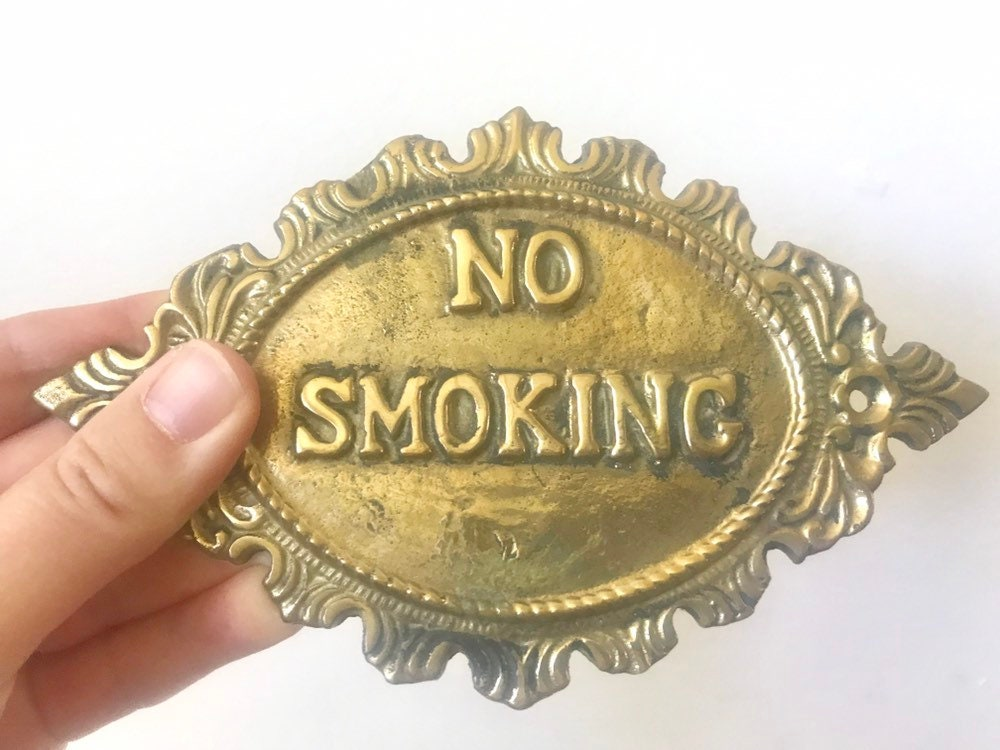 Vintage solid brass no smoking sign, vintage brass no smoking sign, brass  no smoking sign, vintage no smoking sign