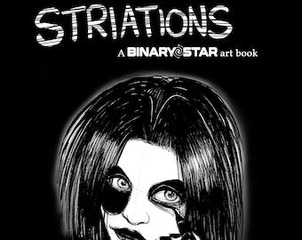 STRIATIONS: A BINARY STAR Art Book