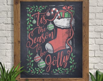 Tis the Season to be Jolly Illustration Giclee Art Print, Christmas Chalkboard Wall Art, Holiday Wall Decor, Festive Wall Art, Home Decor