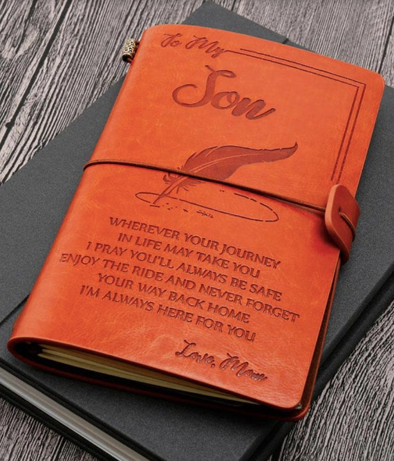 to My Son Back to School Gift journals Leather Journal to Son Gift for Son Gift from mom Wherever Your Journey Enjoy The Ride Moving Out Gifts Birthday Gift notebooks
