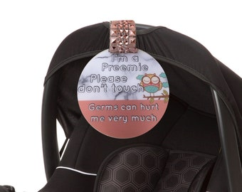 Preemie Baby Girl Gift Rose Gold Dont Touch Tag Car Seat Sign