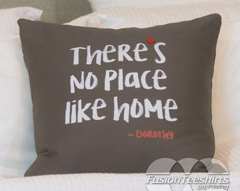 Cushion Cover There's No Place Like Home