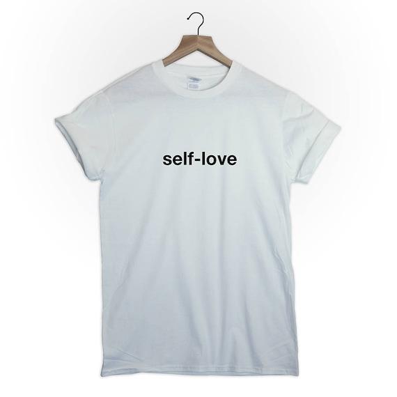 Self Love Tshirt Top Shirt Tumblr Men Tumblr Women Equality Etsy