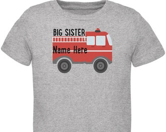 Custom Big Sister Fire Truck Add Name Toddler T Shirt