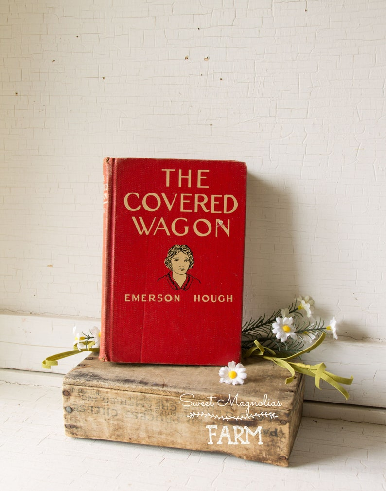 Vintage 1922 Emerson Hough The Covered Wagon Red Hardback Book image 0