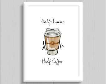 Coffee Print // Kitchen Print // Wall art // Quote Print // Home Decor // Home Print // A4
