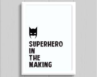 Superhero In The Making Print // Kids Room // Print // Nursery // Playroom // Monochrome // A4