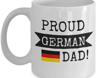 Proud German Dad Coffee Mug - Gift for Father From Germany from Son or Daughter