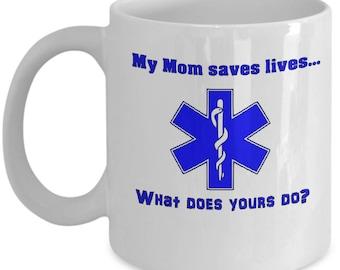 Paramedic Mother Gift |  Gift for EMT Mom | Coffee Mug for female EMS
