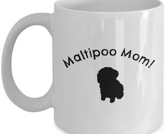 Maltipoo Dog Mom Mug | Gift for Maltipoo Breed Owner | 11oz or 15oz Coffee Mug