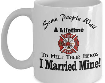 Coffee Mug for Firefighter Spouse | Fireman's Wife | Firefighter Husband