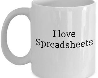 I love Spreadsheets Mug | Coffee Mug Office Worker | HR Finance Employee | Accountant Gift