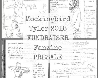 PRESALE Package of all THREE Mockingbird Tyler FUNDRAISER Fanzines