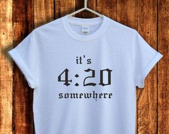 41838d287 Marijuana it's 4:20 somewhere t shirt, Marijuana shirt, Graphic Men T shirt,  Weed Tee shirt, Graphic Woman Tshirt, Unisex and Women's size