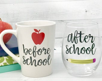 Before school mug and after school wine glass, Teacher Christmas Gift, Personalized Teacher Gift, teacher wine glass, Teacher gift