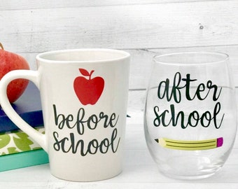 Before school mug and after school wine glass, teacher appreciation gift, Personalized Teacher Gift