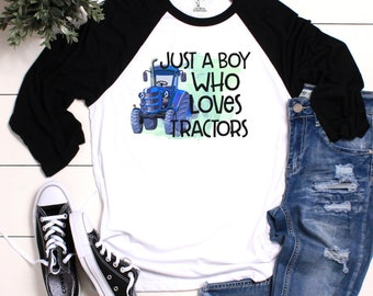 f999389e Just A Boy Who Loves Tractors, Tractor Shirt, Blue Tractor Shirt, Farm,  Kids Tractor Shirt, New Holland Tractor Shirt