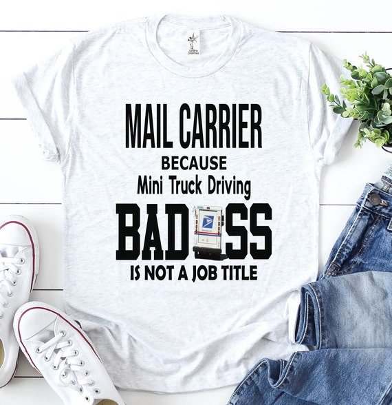 Mail Carrier Funny Mail Carrier Shirt Postal Worker Shirt Etsy