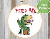 Feed Me Cross Stitch Pattern - Killer Plant Cross Stitch Pattern - Plant Lady Cross Stitch Pattern - Little Shop of Horrors Cross Stitch