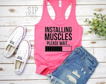cf4cc7abc Installing Muscles Please Wait, Racerback Tank Top, Funny Gym Tee, Funny  Gym Shirt, Work Out Tank Top, Workout Tank, Keto, Exercise Tank