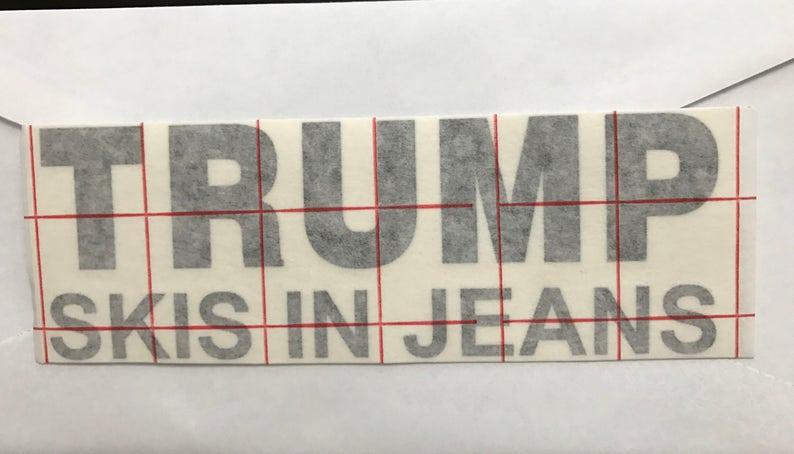 Trump Skis in Jeans Sticker
