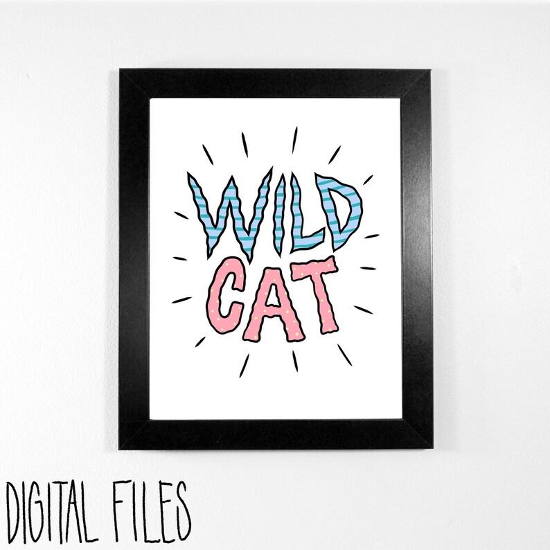 Wild Cat  Digital Download printable type art for kid's image 0
